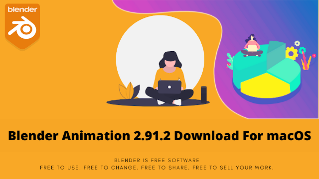 Blender Animation 2.91.2 Download For macOS
