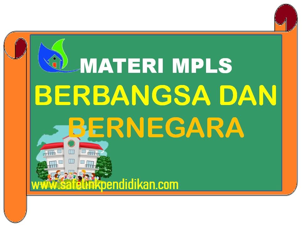 Materi MPLS Kesadaran Berbangsa Dan Bernegara