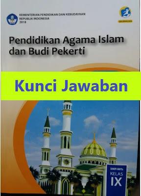 Kunci-Jawaban-Pendidikan-Agama-Islam-dan-Budi-Pekerti-Kelas-9