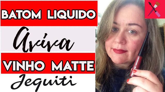 Batom Liquido Matte Aviva Jequiti Vinho