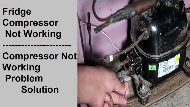 fridge compressor not working