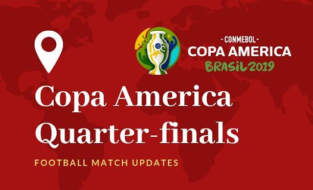 Copa America Quarter-finals