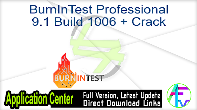 BurnInTest Professional 9.1 Build 1006 + Crack