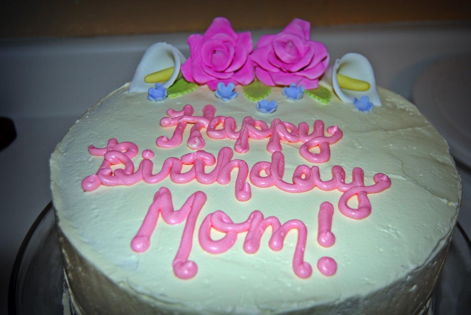 breezie s cakes happy birthday mom