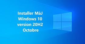 Installer la mise à jour Windows 10 d'octobre