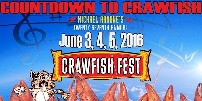 Michael Arnone's Crawfish Festival  2016 Music Line-up announced!