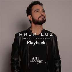 Haja Luz (Playback) - Luciano Camargo