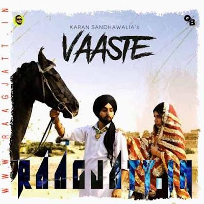 Vaaste by Karan Sandhawalia lyrics