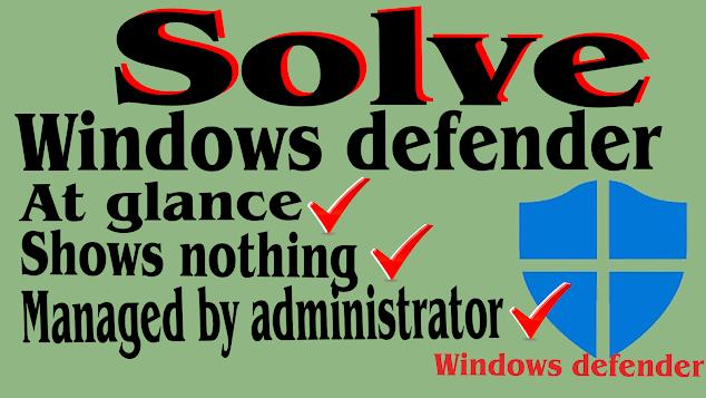 Solve Windows defender turned off