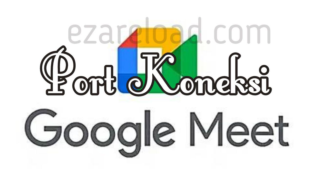 Port Koneksi Google Meet untuk Jaringan Mikrotik