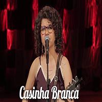 Baixar Casinha Branca - Roberta Campos MP3