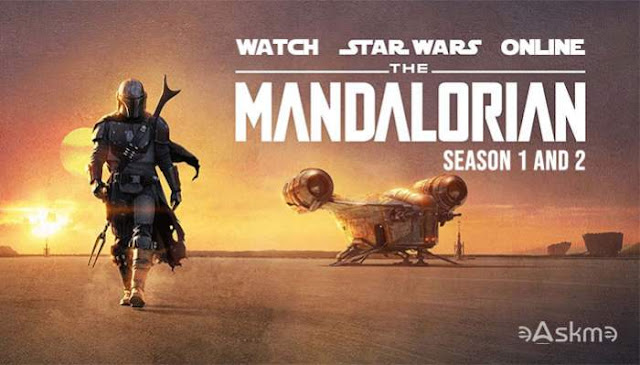 18 Best Sites to Watch The Mandalorian Season 1 and season 2 Online in HD for Free: eAskme
