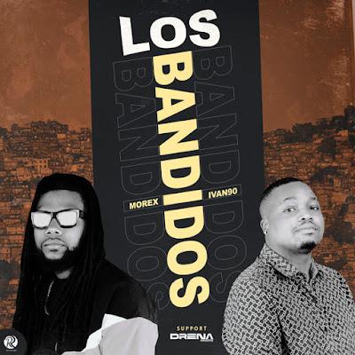Dj Morex x Dj Ivan90 - Los Bandidos