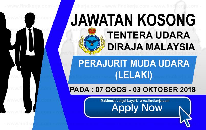 Jawatan Kerja Kosong Perajurit Muda Udara TUDM - 07 Ogos Hingga 03 Oktober 2018 logo www.ohjob.info www.findkerja.com ogos september oktober 2018