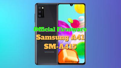 Firmware Samsung A41 SM-A415