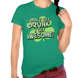 I Don't Get Drunk I Get Awesome | Funny T-Shirt