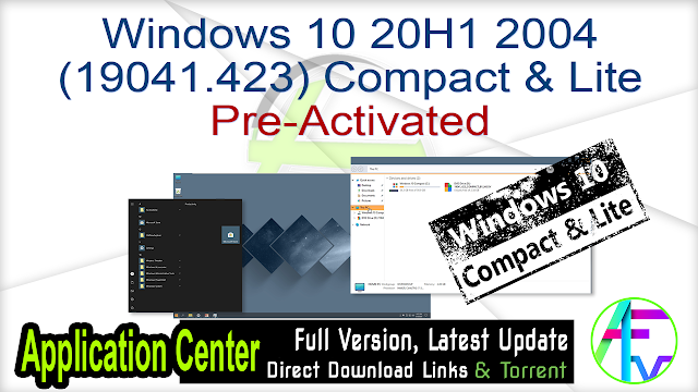 Windows 10 20H1 2004 (19041.423) Compact & Lite Pre-Activated