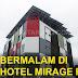 Bermalam Di Hotel Mirage Port Dickson