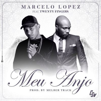 Baixar Musica: Marcelo Lopez - Meu Anjo (feat. TwentyFingers)