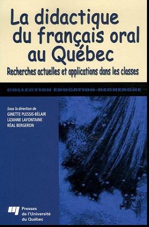 Livre : La didactique du français oral au Québec, Ginette Plessis-Bélair