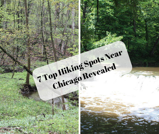 7 Top Hiking Spots Near Chicago Revealed