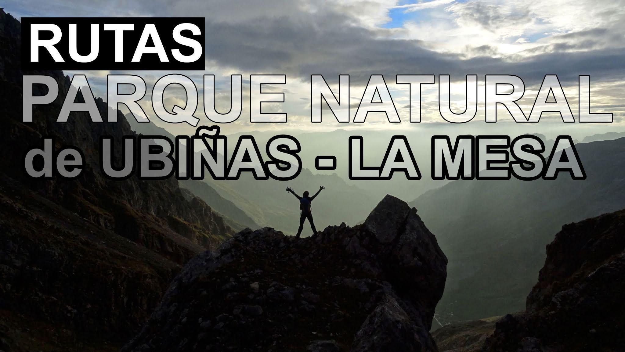 Rutas por el Parque Natural de Ubiñas-La Mesa