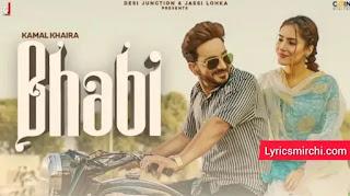 Bhabi Lyrics | Kamal Khaira | New Punjabi Songs 2021