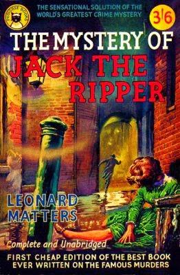 Leonard Matters Book on Jack The Ripper