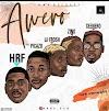 [ Music ] HRF Ft . Picazzo x Lil Frosh x Zinoleesky x Ceenero – Awero