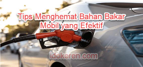 Tips Menghemat Bahan Bakar Mobil yang Efektif