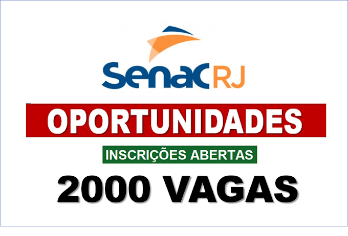 Senac RJ anuncia 2000 vagas de empregos com inscrições pela internet. Saiba Mais