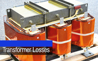 Sorts Of Electrical Losses In A Transformer