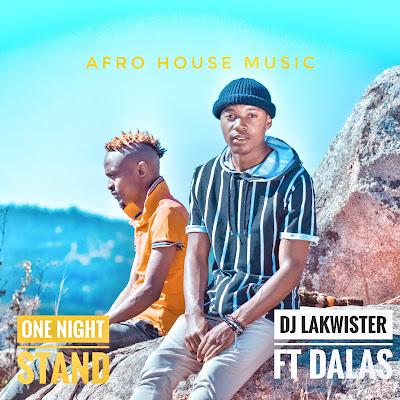 Dj LaKwister Ft. Dalas - One Night Stand