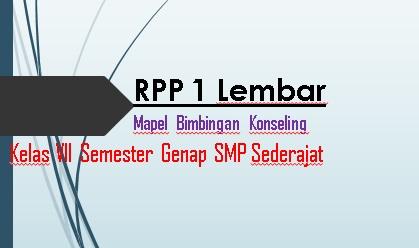 Rpp 1 Lembar Bimbingan Konseling Kelas Vii Smp Mts Semester Genap 2020 2021 Sinau Thewe Com