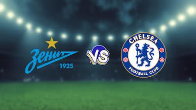 مشاهدة مباراة تشيلسي وزينيت الروسي بث مباشر 14-09-2021 فى دوري أبطال أوروبا
