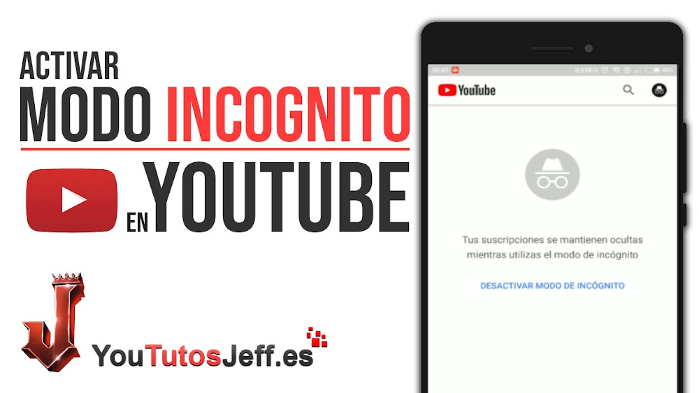 Nueva Función de Youtube - Activar Modo Incógnito