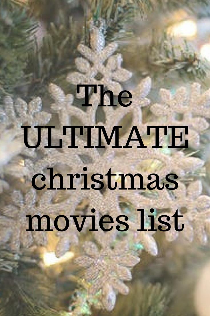the ultimate christmas movies list - Christmas Movie List