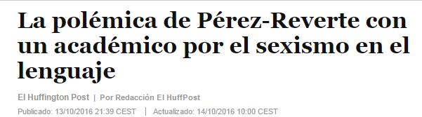 Perez Reverte polémica sexismo