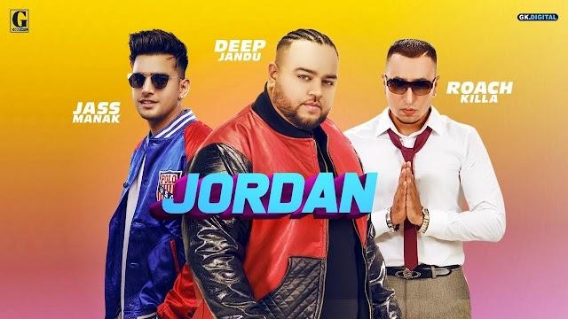 Jordan Lyrics -Deep Jandu, Jass Manak, Roach Killa-Down To Earth Album