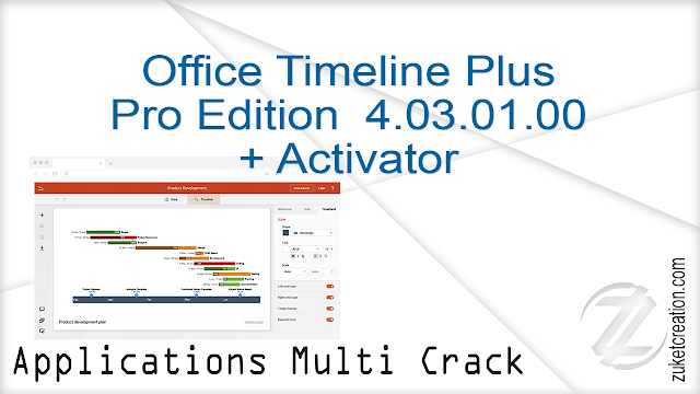 Office Timeline Plus  Pro Edition 4.03.01.00 + Activator