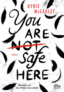 https://www.dtv.de/buch/kyrie-mccauley-you-are-not-safe-here-74055/