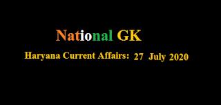 Haryana Current Affairs: 27 July 2020
