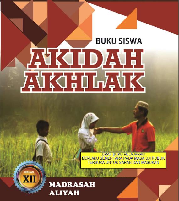 Buku Akidah Akhlak Untuk Siswa Kelas XII Madrasah Aliyah
