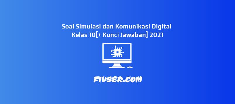 Inilah soal pilihan ganda beserta jawabannya tata ruang kantor dan hal lain yang berhubungan erat dengan soal pilihan ganda beserta jawabannya tata ruang kantor serta aspek k3 secara umum di indonesia. Soal Simulasi Digital Kelas 10 Kunci Jawaban 2021 Fivser