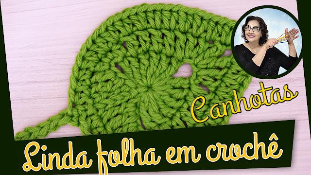 Como fazer essa linda folha em crochê para o Inverno - Folhas Edinir Croche