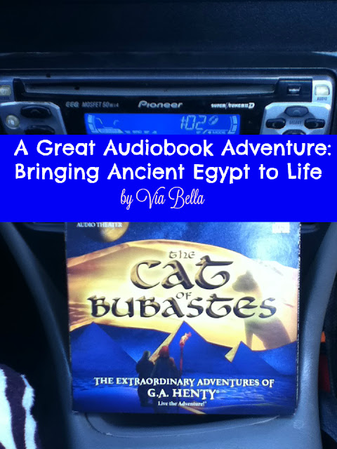A Great Audiobook Adventure: Bringing Ancient Egypt to Life, Via Bella, product review, audio book review, book review, tos crew, homeschool review crew, audio drama, audio theatre, audio theater, radio drama, radio theatre, radio theater, audio book, G.A. Henty, The Cat of Bubastes, henty alive, heirloom audio, Christian audio drama, Christian radio theatre, focus on the family radio theatre, homeschooling, Christian homeschooling, homeschooling curriculum, Moses, Egyptians, Egypt, Ancient Egypt,  #hsreviews #HeirloomAudio #TheCatOfBubastes #LiveTheAdventure #BringingHentyBack #AudioAdventures