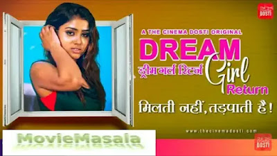 DREAM GIRL RETURN DOSTI ORIGINAL Web Series Star Cast Actress Name