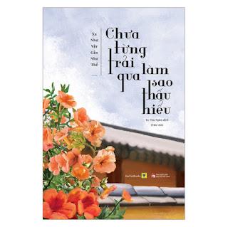 Chưa Từng Trải Qua, Làm Sao Thấu Hiểu ebook PDF-EPUB-AWZ3-PRC-MOBI