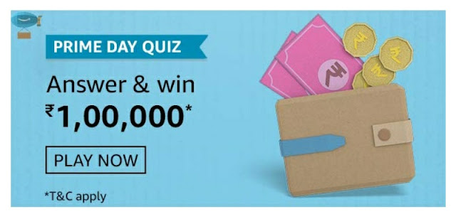 Amazon Prime Day Quiz answer and win rs 100000