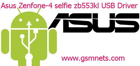 Asus Zenfone 4 selfie zb553kl USB Driver